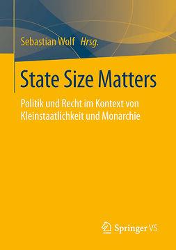 Wolf, Sebastian - State Size Matters, ebook