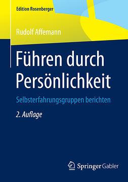 Affemann, Rudolf - Führen durch Persönlichkeit, e-bok