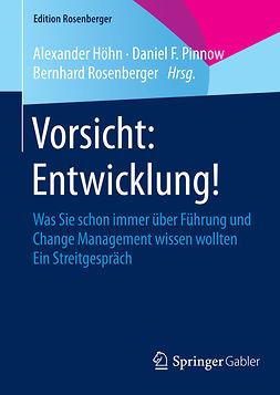 Höhn, Alexander - Vorsicht: Entwicklung!, ebook