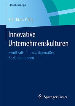 Pullig, Karl-Klaus - Innovative Unternehmenskulturen, ebook
