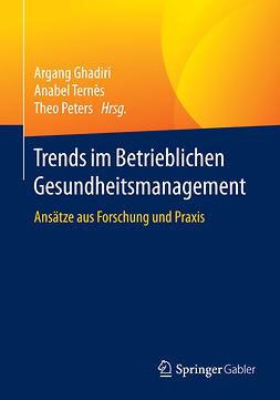 Ghadiri, Argang - Trends im Betrieblichen Gesundheitsmanagement, e-kirja