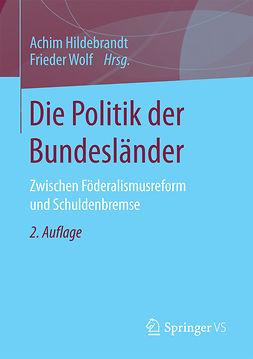 Hildebrandt, Achim - Die Politik der Bundesländer, ebook