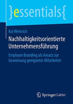 Weinrich, Kai - Nachhaltigkeitsorientierte Unternehmensführung, ebook