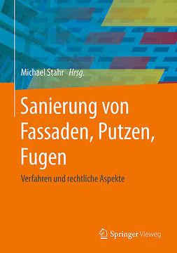 Stahr, Michael - Sanierung von Fassaden, Putzen, Fugen, ebook