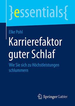 Pohl, Elke - Karrierefaktor guter Schlaf, ebook