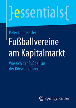 Hasler, Peter Thilo - Fußballvereine am Kapitalmarkt, e-bok