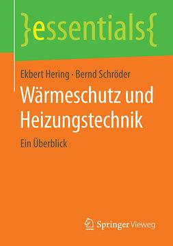 Hering, Ekbert - Wärmeschutz und Heizungstechnik, ebook
