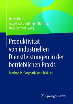 Breit, Heiko - Produktivität von industriellen Dienstleistungen in der betrieblichen Praxis, e-kirja