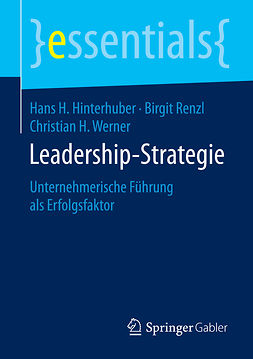 Hinterhuber, Hans H. - Leadership-Strategie, ebook