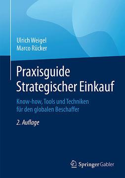 Rücker, Marco - Praxisguide Strategischer Einkauf, ebook