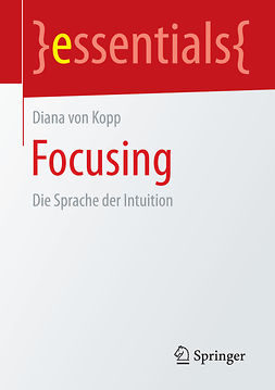 Kopp, Diana von - Focusing, e-bok