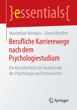 Mendius, Maximilian - Berufliche Karrierewege nach dem Psychologiestudium, ebook