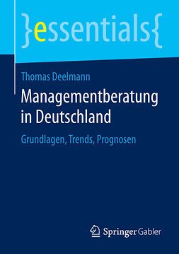 Deelmann, Thomas - Managementberatung in Deutschland, ebook