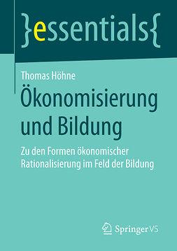 Höhne, Thomas - Ökonomisierung und Bildung, ebook
