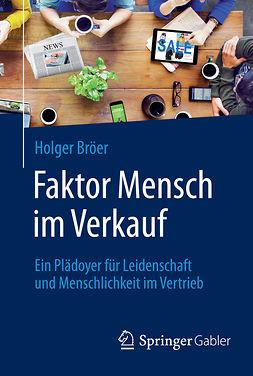 Bröer, Holger - Faktor Mensch im Verkauf, ebook