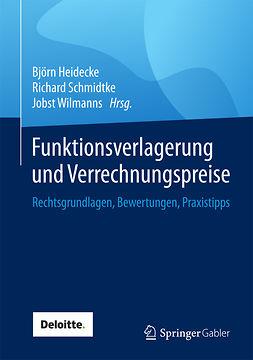 Heidecke, Björn - Funktionsverlagerung und Verrechnungspreise, ebook