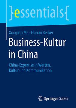 Becker, Florian - Business-Kultur in China, e-bok