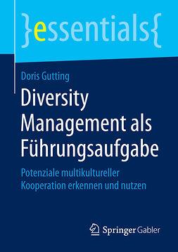 Gutting, Doris - Diversity Management als Führungsaufgabe, ebook