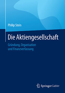 Stein, Philip - Die Aktiengesellschaft, e-kirja