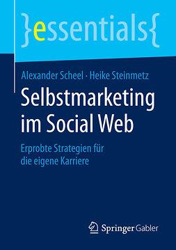 Scheel, Alexander - Selbstmarketing im Social Web, ebook