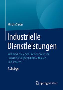 Seiter, Mischa - Industrielle Dienstleistungen, ebook