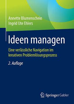 Blumenschein, Annette - Ideen managen, ebook