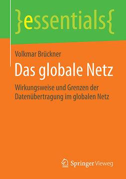Brückner, Volkmar - Das globale Netz, ebook