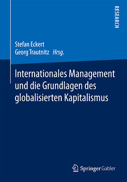 Eckert, Stefan - Internationales Management und die Grundlagen des globalisierten Kapitalismus, ebook