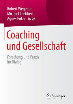 Fritze, Agnés - Coaching und Gesellschaft, e-kirja