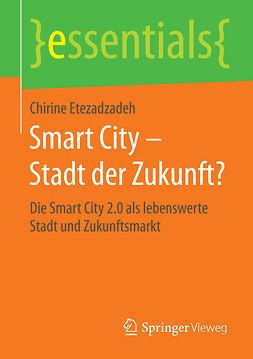 Etezadzadeh, Chirine - Smart City – Stadt der Zukunft?, e-bok