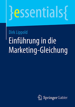 Lippold, Dirk - Einführung in die Marketing-Gleichung, ebook