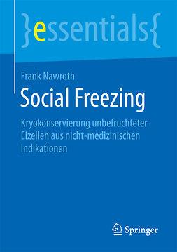 Nawroth, Frank - Social Freezing, e-kirja