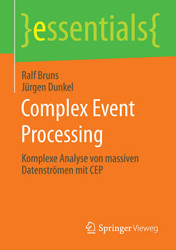 Bruns, Ralf - Complex Event Processing, ebook
