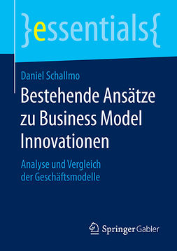 Schallmo, Daniel - Bestehende Ansätze zu Business Model Innovationen, e-bok