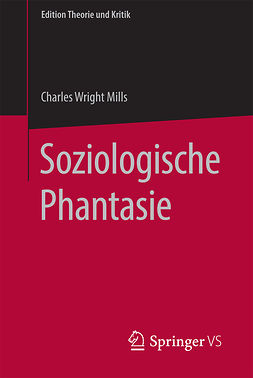 Mills, C. Wright - Soziologische Phantasie, ebook