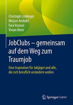 Ambühl, Mirjam - JobClubs - gemeinsam auf dem Weg zum Traumjob, ebook
