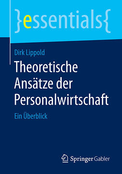 Lippold, Dirk - Theoretische Ansätze der Personalwirtschaft, e-bok