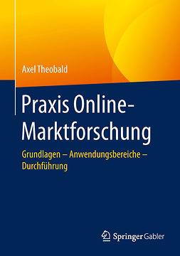 Theobald, Axel - Praxis Online-Marktforschung, ebook