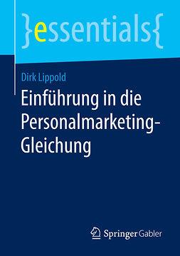 Lippold, Dirk - Einführung in die Personalmarketing-Gleichung, ebook