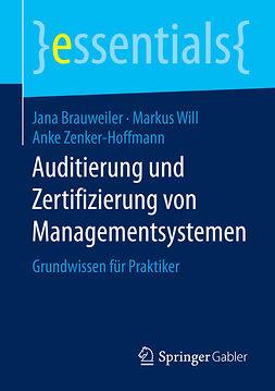 Brauweiler, Jana - Auditierung und Zertifizierung von Managementsystemen, ebook