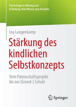 Langenkamp, Ina - Stärkung des kindlichen Selbstkonzepts, ebook
