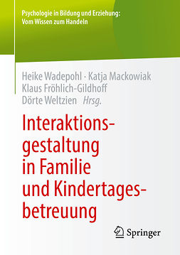 Froehlich-Gildhoff, Klaus - Interaktionsgestaltung in Familie und Kindertagesbetreuung, ebook