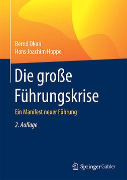 Hoppe, Hans Joachim - Die große Führungskrise, ebook