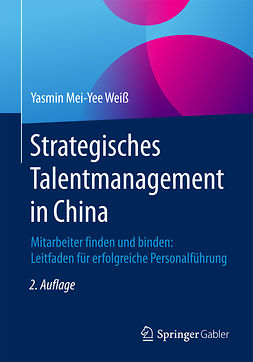 Weiß, Yasmin Mei-Yee - Strategisches Talentmanagement in China, ebook