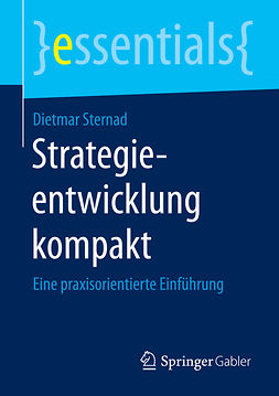 Sternad, Dietmar - Strategieentwicklung kompakt, ebook