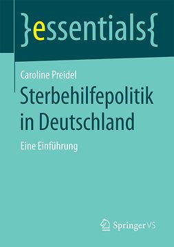 Preidel, Caroline - Sterbehilfepolitik in Deutschland, ebook