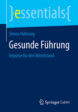Hahnzog, Simon - Gesunde Führung, ebook