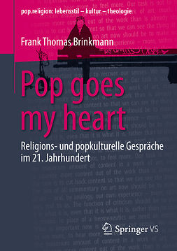 Brinkmann, Frank Thomas - Pop goes my heart, ebook