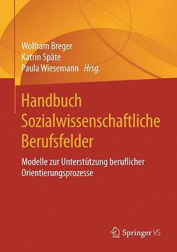 Breger, Wolfram - Handbuch Sozialwissenschaftliche Berufsfelder, ebook