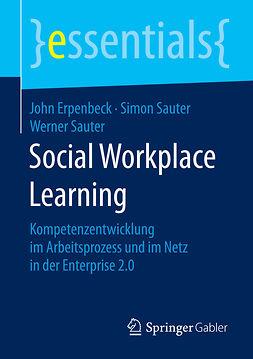 Erpenbeck, John - Social Workplace Learning, e-bok